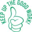 "35226 - ""KEEP UP THE GOOD WORK"""