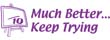 """35217 - """"Much Better... Keep trying"""""""